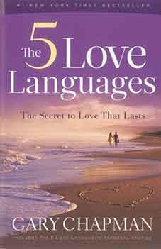 Cover of the book The 5 Love Languages by by Gary D Chapman