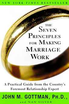 Cover of the book The Seven Principles for Making Marriage Work by John M. Gottman